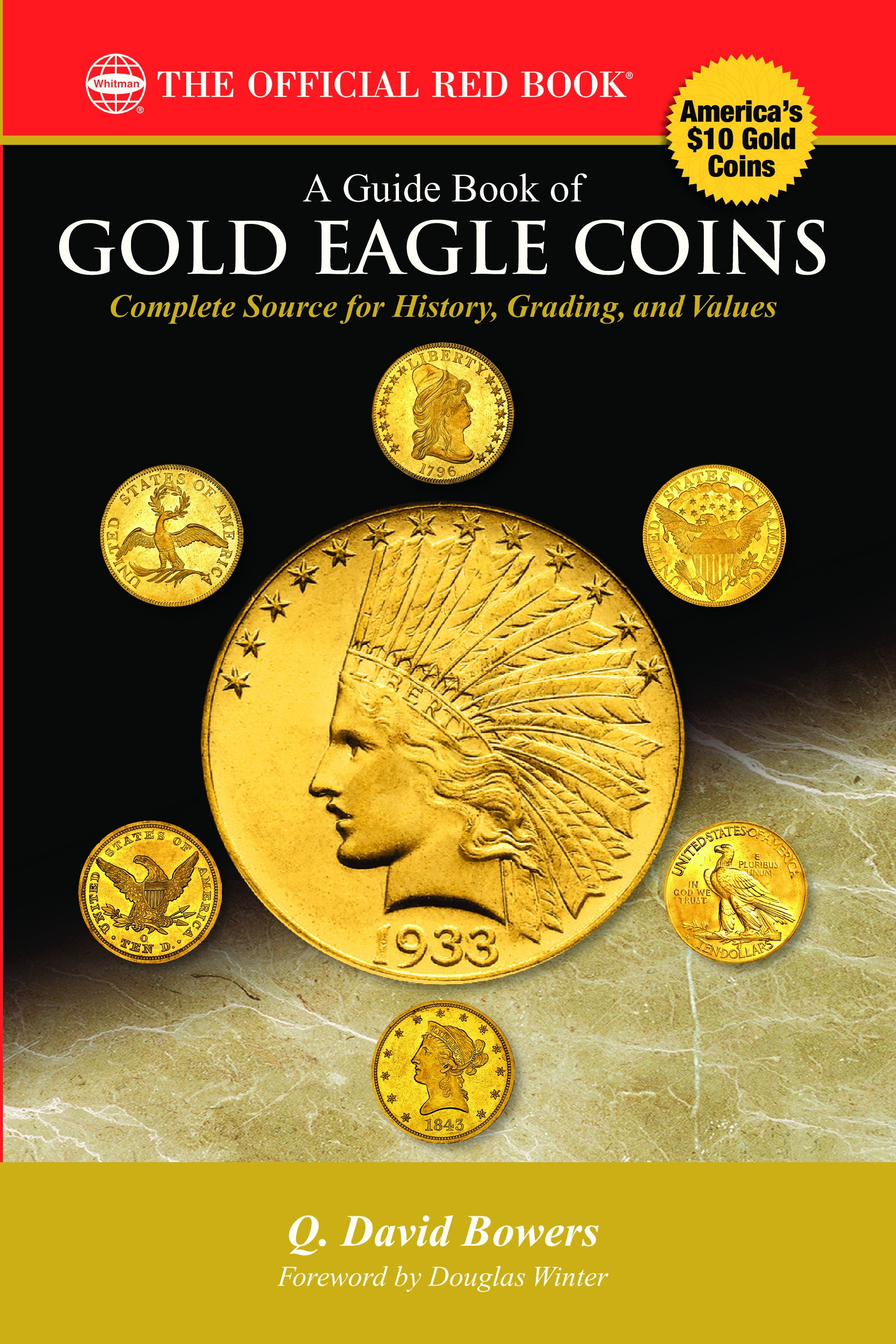 thumbnail image for PRESS RELEASE: Dave Bowers, Books, and America's $10 Gold Coins