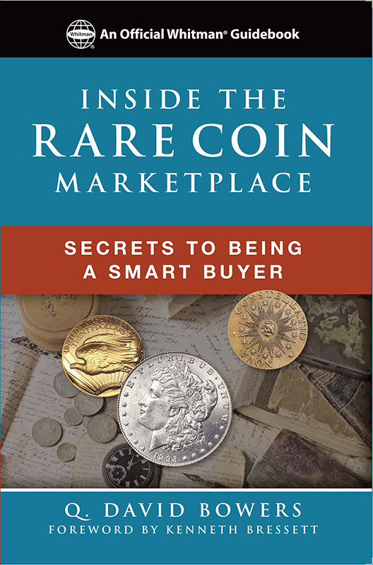 main image for PRESS RELEASE: A New Book for the Serious Coin Collector: Inside the Rare Coin Marketplace