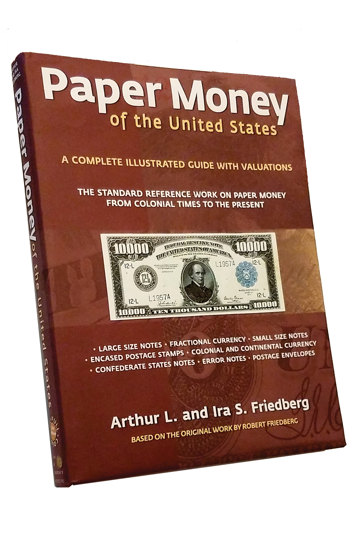 main image for PRESS RELEASE: 21st Edition of Friedberg's Paper Money of United States, in full color, to be released in multiple formats on October 23