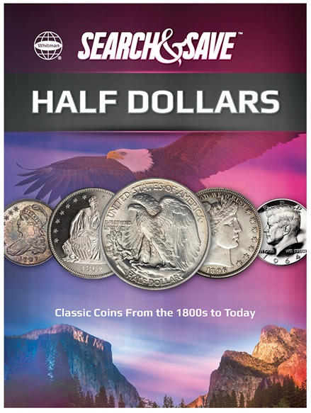 main image for PRESS RELEASE: U.S. Half Dollars Featured in New Whitman Publishing Search & Save Book/Album