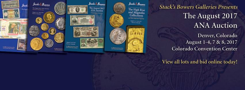 thumbnail image for PRESS RELEASE: An Incredible Selection of United States Coin Rarities to Highlight the Stack's Bowers Galleries Official Auction of the 2017 ANA World's Fair of Money