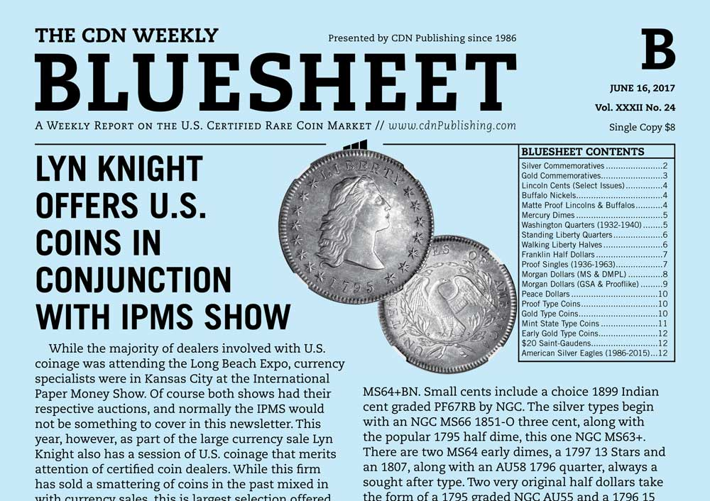 thumbnail image for BLUESHEET: LYN KNIGHT OFFERS U.S. COINS IN CONJUNCTION WITH IPMS SHOW