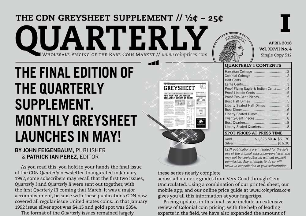 thumbnail image for QUARTERLY REVIEW: THE FINAL EDITION OF THE QUARTERLY SUPPLEMENT. MONTHLY GREYSHEET LAUNCHES IN MAY!