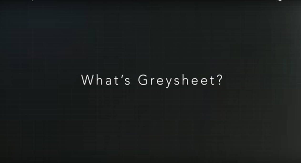 "thumbnail image for NEW VIDEO: ""What's Greysheet,"" You Ask? We Bid The Answer!"