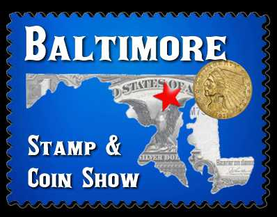 Baltimore Stamp and Coin Show + Auction - Timonium MD