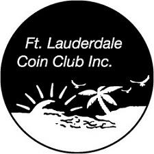 3rd Sunday Fort Lauderdale Coin & Stamp Show- Plantation FL