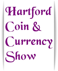 Hartford Coin and Currency Show