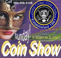 Gold Coast (Hollywood) Coin & Collectible Show - 1st Sunday - Hollywood FL