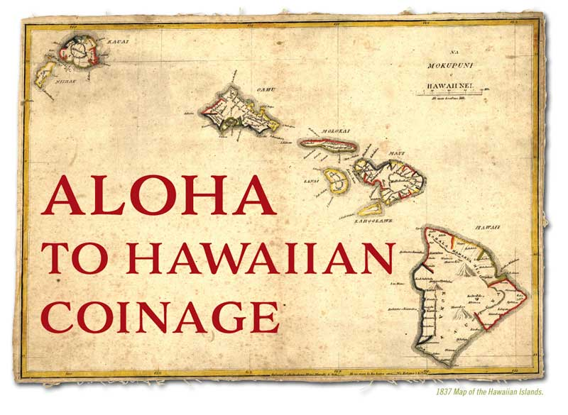 thumbnail image for Aloha to Hawaiian Coinage