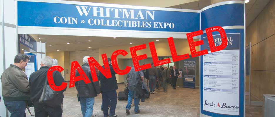 main image for March 2020 Whitman Coin & Collectibles Expo Cancelled