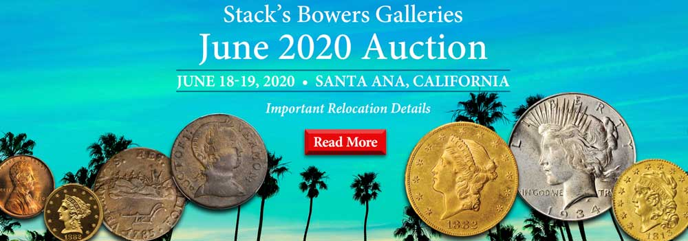 main image for Covid-19 Virus Forces Relocation of the Stack's Bowers Galleries Official Auction of the Whitman Coin & Collectibles June Expo