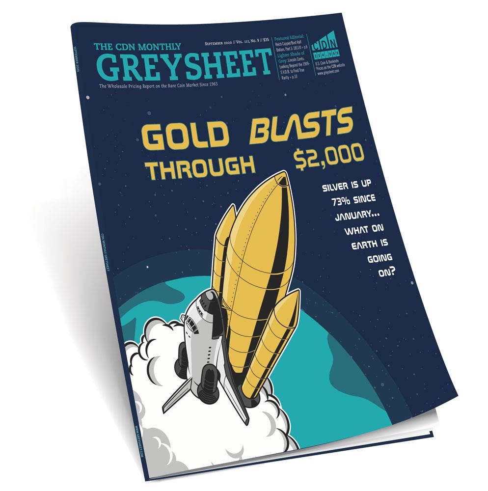 main image for Publishers Message: Gold Blasts Through $2000 Mark (September 2020 Greysheet)