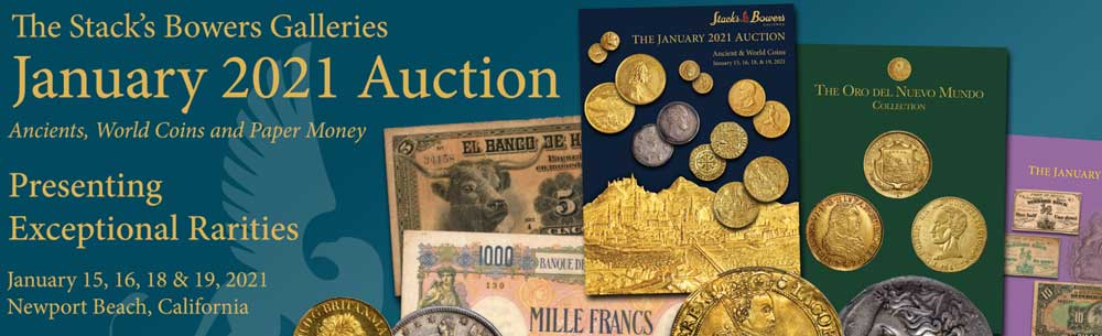 main image for Impressive Offerings of World and Ancient Coins, Medals, and Paper Money in the Stacks Bowers Galleries January 2021 Auction