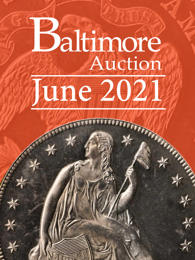 Stacks Bowers June 2021 Baltimore Auction