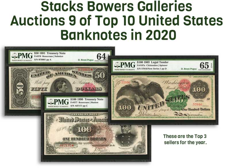 thumbnail image for Stacks Bowers Galleries Auctions 9 of Top 10 United States Banknotes in 2020