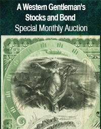 Heritage US Currency A Western Gentlemans Stocks and Bonds Special Monthly Auction