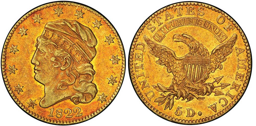 The Legendary 1822 $5 Half Eagle from the D. Brent Pogue Collection