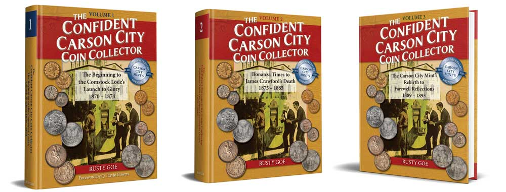 "thumbnail image for New Book by Acclaimed Specialist Rusty Goe: ""The Confident Carson City Coin Collector"""