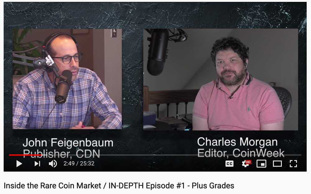 thumbnail image for Charles Morgan of CoinWeek and John Feigenbaum of CDN discuss plus grades in new podcast series