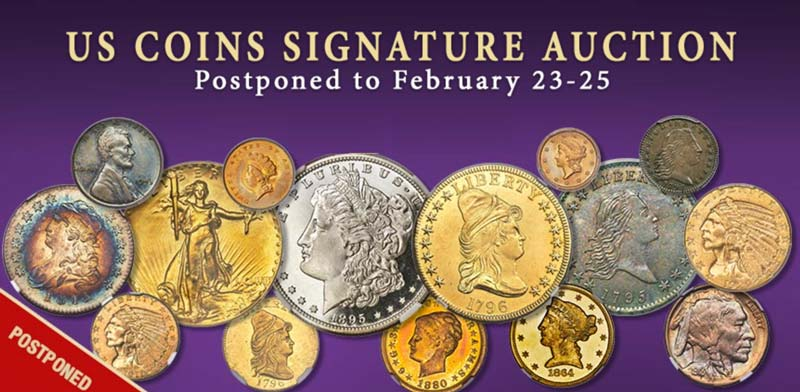 thumbnail image for Heritage's U.S. Coins Signature Auction Postponed to Feb. 23-25