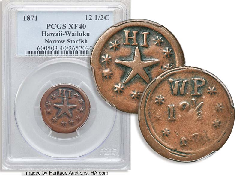 1871 Wailuku Plantation 12 1/2c Token graded PCGS XF45