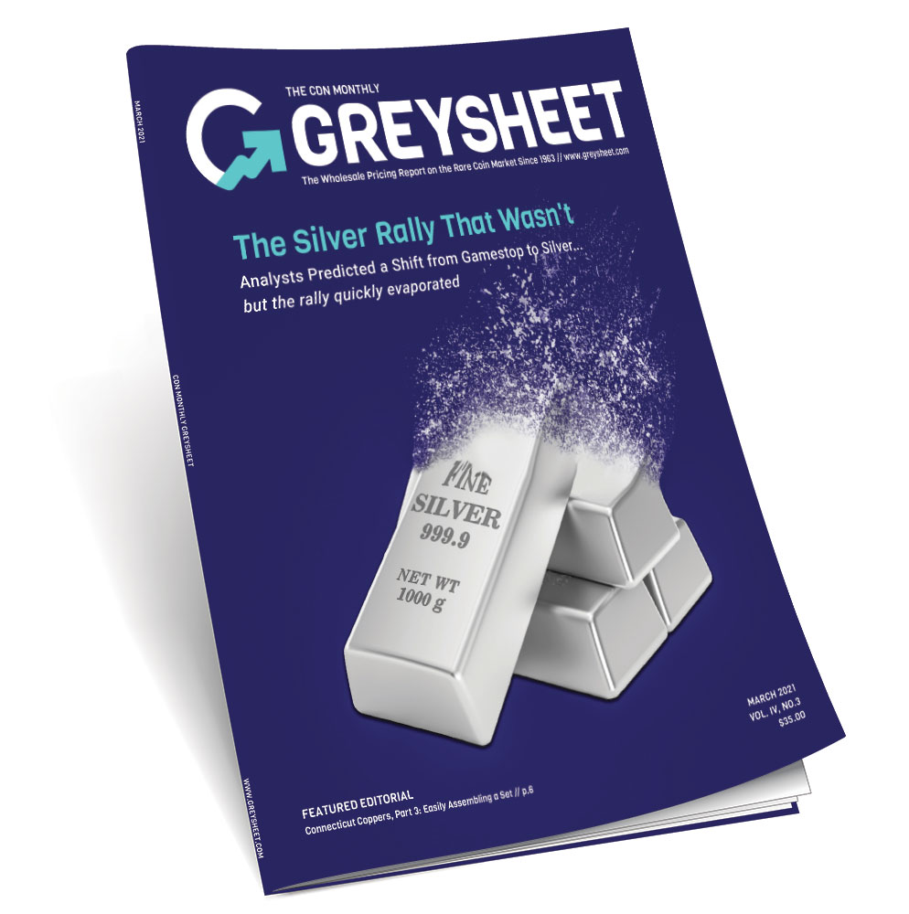 thumbnail image for Activity Across the Market: New Auction Records & Mysterious Disappearance of the Silver Supply (March 2021 Greysheet)