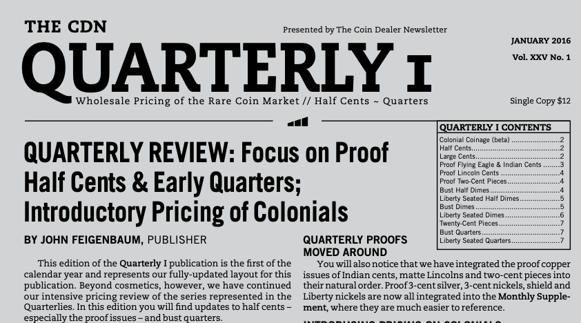 enlarged image for QUARTERLY REVIEW: Focus on Proof Half Cents & Early Quarters; Introductory Pricing of Colonials