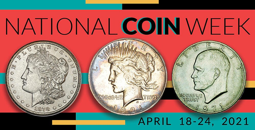 "thumbnail image for Celebrate ""Money, Big & BOLD"" During 2021 National Coin Week"