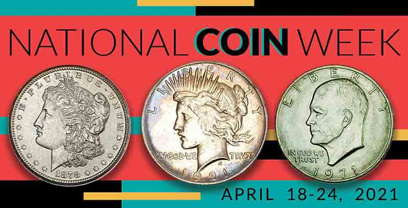 thumbnail image for Free Webinars Offered During National Coin Week