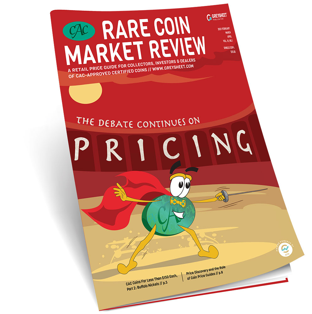 CAC Rare Coin Market Review Spring 2021 Publisher's Message