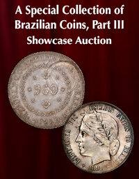 Heritage A Special Selection of Brazilian Coins, Part III Showcase Auction