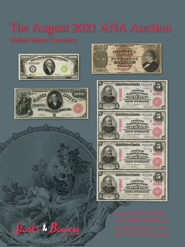 Stacks Bowers ANA Auction - Session 11 - Internet Only - U.S. Currency