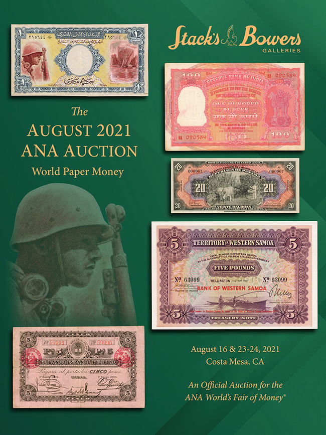 Stacks Bowers ANA Auction - Session A - World Paper Money