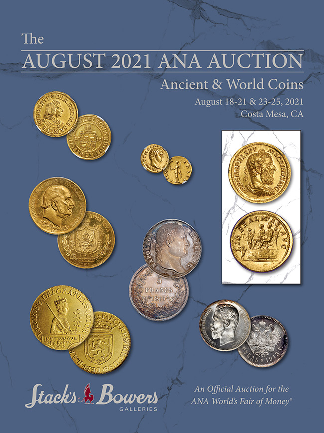 Stacks Bowers ANA Auction - Session B - World Coins Part 1