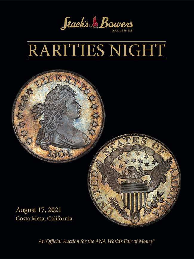Stacks Bowers ANA Auction - Session 4 - Rarities Night