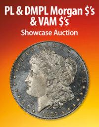 Heritage PL & DMPL Morgan $'s & VAM $'s US Coins Showcase Auction