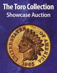 Heritage -- The Toro Collection US Coins Showcase Auction