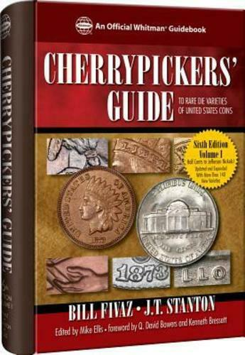 Cherrypickers' Guide to Rare Die Varieties of United States Coins, Sixth Edition, Volume 2 by Fivaz and Stanton